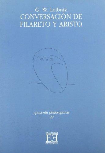 9788474904710: Conversación de Filareto y Aristo (Opuscula philosophica)