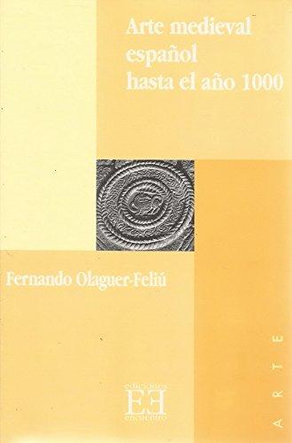 9788474904888: Arte medieval español hasta el año 1000 (Ensayo)