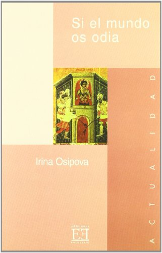 Si El Mundo Os Odia/ If The: Osipova, Irina