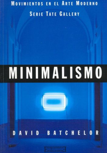 9788474905212: Minimalismo - Movimientos En El Arte Moderno (Spanish Edition)
