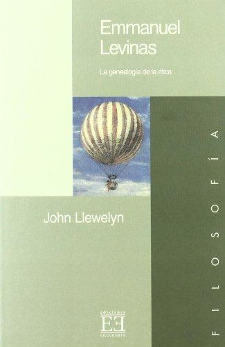 9788474905304: Emmanuel Levinas: La Genealogia De La Etica (Spanish Edition)