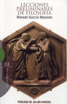 9788474905823: Lecciones Preliminares De Filosofia/ Preliminary lessons of Philosophy (Spanish Edition)