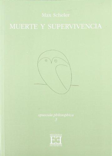 Muerte y supervivencia/ Death and Survival (Paperback): Max Scheler