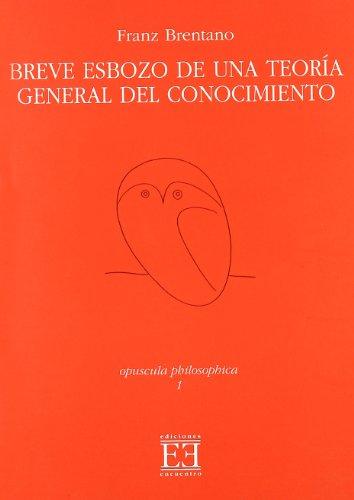 9788474906264: Breve Esbozo De Una Teoria General Del Conocimiento / Brief Sketch of a General Theory of Knowledge (Spanish Edition)