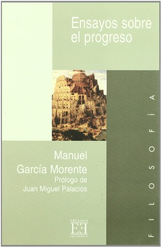 9788474906660: Ensayos Sobre El Progreso/ Essays about Progress: Prologo De Juan Miguel Palacios (Spanish Edition)