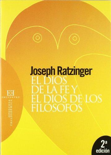 9788474907902: El Dios de la fe y el Dios de los filosofos/ The God of Faith and The God of Philosophers (Spanish Edition)
