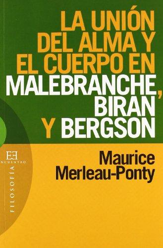 9788474908114: La Union Del Alma Y El Cuerpo/ The Union of the Body and Soul (Spanish Edition)