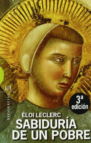 9788474908145: Sabiduria de un pobre/ Knowledge of the Poor (Biografias/ Biographies) (Spanish Edition)