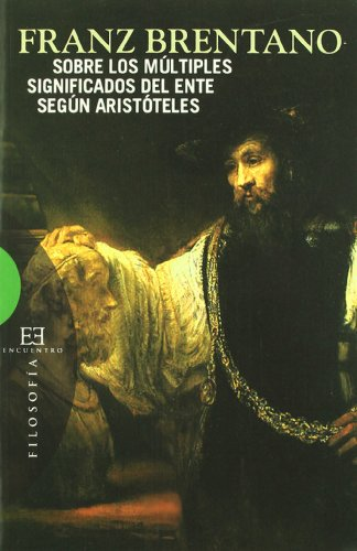 9788474908398: Sobre los multiples significados del ente segun Aristoteles / On the Multiple Meanings of Being in Aristotle (Spanish Edition)