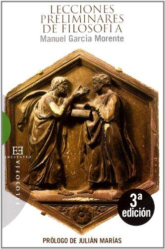 9788474908411: Lecciones preliminares de filosofia / Prelimanary Lessons of Philosophy (Filosofia / Philosophy) (Spanish Edition)