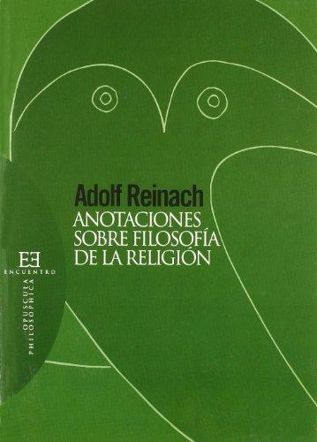 9788474908466: Anotaciones Sobre Filosofia De La Religion/ Annotations of the Philosophy of Religion (Spanish Edition)