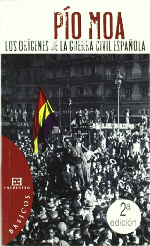 9788474908633: Los Origenes De La Guerra Civil Espanola/ The Origins of the Spanish Civil War (Spanish Edition)