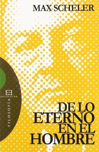 9788474908718: De lo eterno en el hombre: Traducción del alemán por Julián Marías y Javier Olmo (Ensayo)