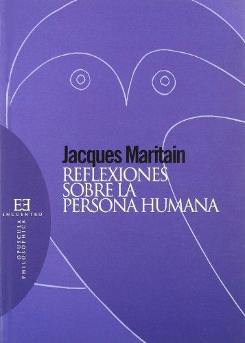 9788474908749: Reflexiones sobre la persona humana (Opuscula Philosophica)