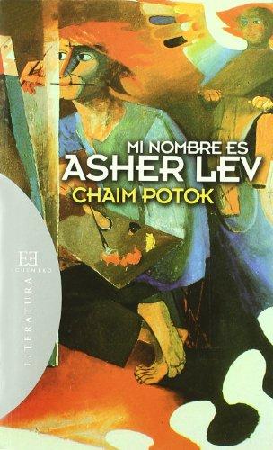 9788474908848: Mi nombre es Asher Lev