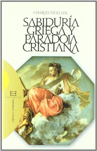 9788474909074: Sabiduria griega y paradoja cristiana/ Greek Wisdom and Christian Paradox