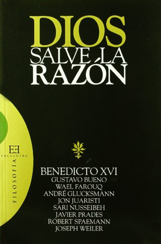 9788474909159: Dios salve la razon/ God save the reason (Spanish Edition)