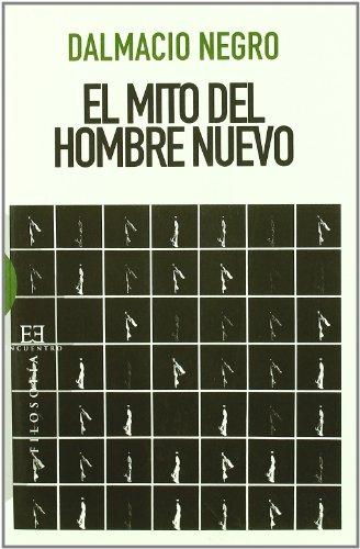 9788474909616: El mito del hombre nuevo/ The myth of the new man (Spanish Edition)