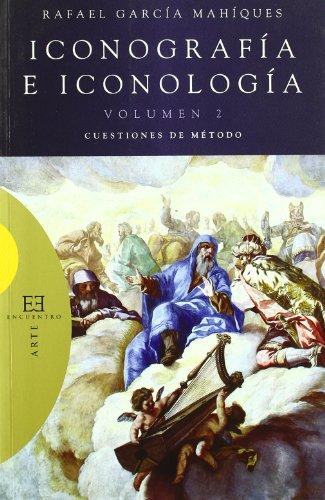 9788474909685: Iconografía e iconología / 2: Cuestiones de método (Ensayo)