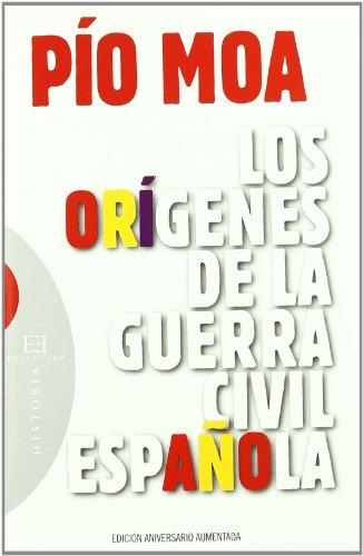 9788474909838: Los origenes de la guerra civil espanola / The Origins of the Spanish Civil War (Ensayos / Essays) (Spanish Edition)