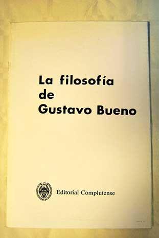 9788474914030: Filosofia de Gustavo Bueno,la (General)