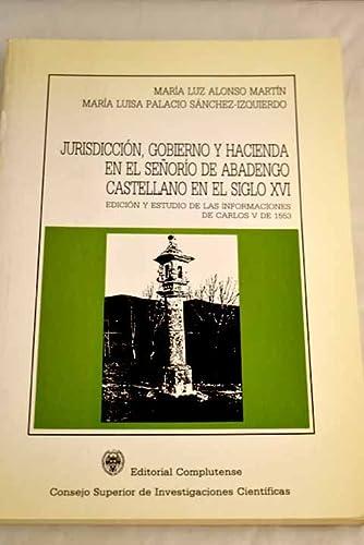 9788474914788: Jurisdicción, gobierno y hacienda en señorío de abadengo castellano (General)