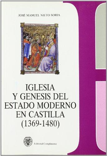 9788474914856: Iglesia y génesis del estado moderno en Castilla (1369-1480) (sin colección)