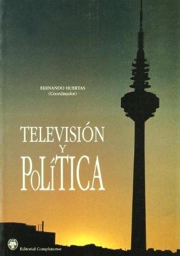 Televisión y política (sin colección): Huertas, Fernando
