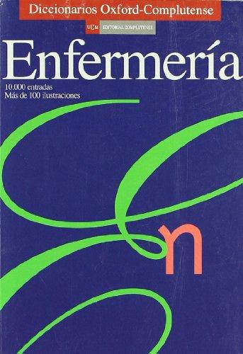 9788474916027: Diccionario de enfermería (Diccionarios Oxford/Complutense)