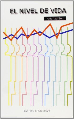 El nivel de vida/ The Standard of Living (Spanish Edition) (9788474916041) by Amartya Sen
