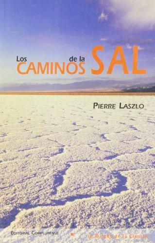 9788474916157: Caminos de la sal, Los (La mirada de la ciencia)