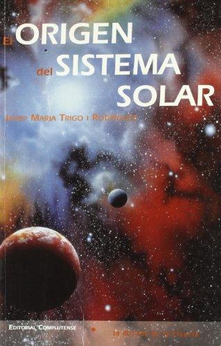 9788474916195: Origen del sistema solar, El (La mirada de la ciencia)