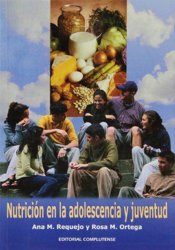 9788474916911: Nutrición en la adolescencia y juventud (sin colección)