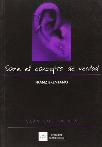 9788474918045: Sobre el concepto de verdad / On the concept of truth (Spanish Edition)