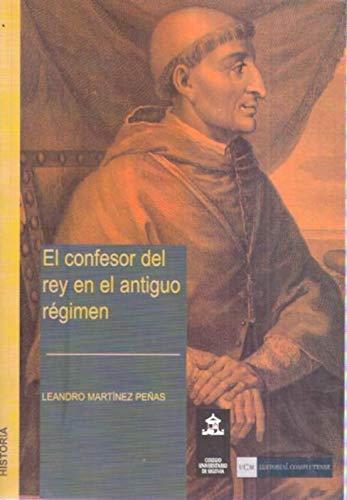 9788474918519: El Confesor del Rey En El Antiguo Regimen (Spanish Edition)