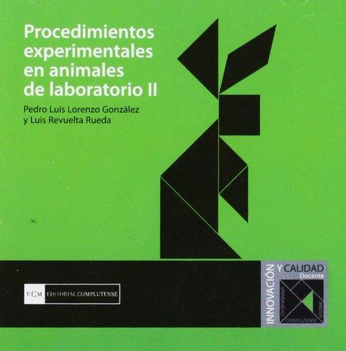 9788474918731: Procedimientos experimentales en animales de laboratorio II