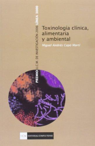 9788474918793: Toxinología clínica, alimentaria y ambiental