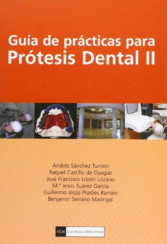 9788474918854: Guía de prácticas para prótesis dental II