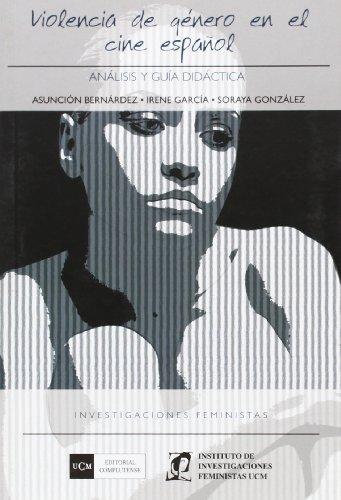 9788474919233: Violencia de género en el cine español Historia (Investigaciones feministas)
