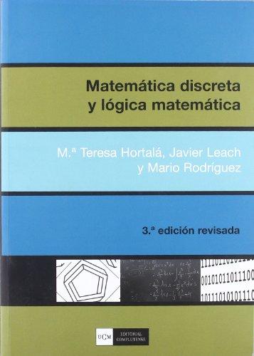 9788474919349: Matemática discreta y lógica matemática (sin colección)
