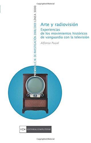 Arte y radiovisión. Experiencias de los movimientos: Alfonso Puyal