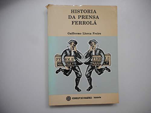 9788474926743: Historia da prensa ferrola (1845-1992)