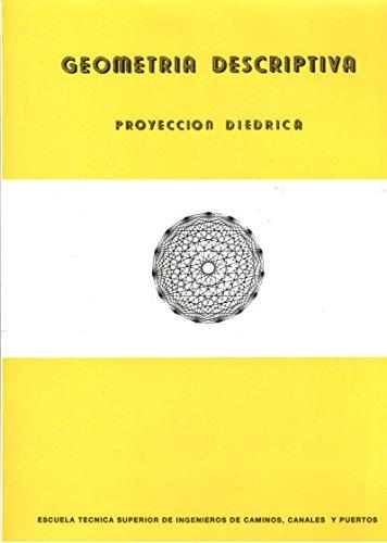 9788474931655: Geometria descriptiva : proyecciondiedrica