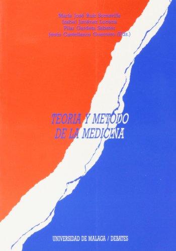 9788474962284: Teoría y método de la Medicina (Debates)