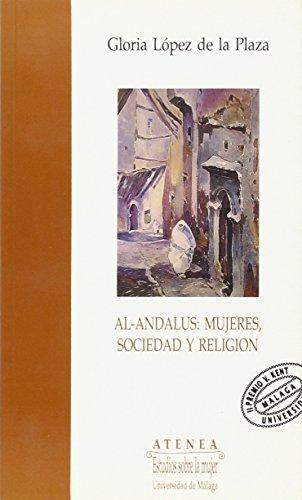 9788474962291: Al-Andalus: Mujeres, Sociedad y Religión: 3 (Atenea)