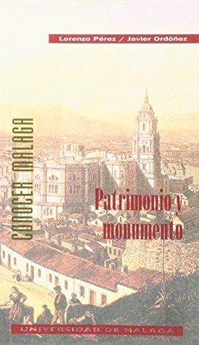 9788474962666: Patrimonio y Monumento (Conocer Málaga)