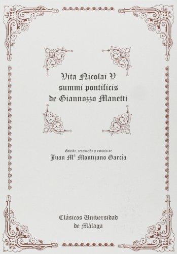 VITA NICOLAI V SUMMI PONTIFICIS. EDICION, TRADUCCION: MANETTI, G.