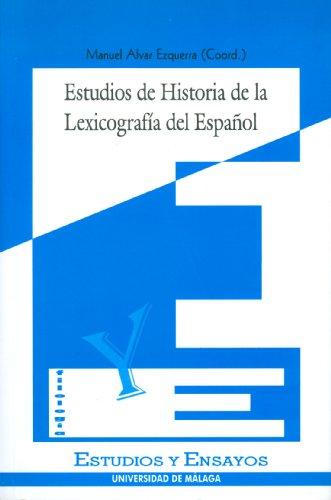 ESTUDIOS DE HISTORIA DE LA LEXICOGRAFIA DEL ESPAÃ'OL - ALVAR EZQUERRA, M., ED.