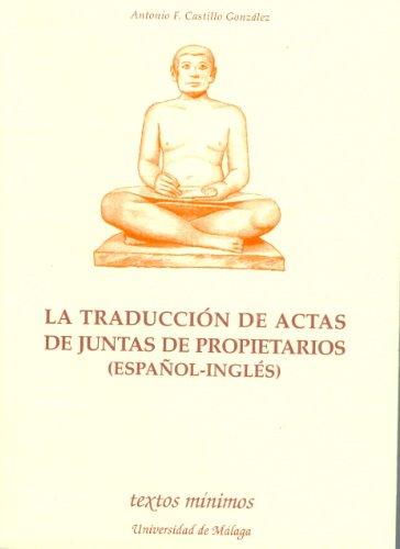 9788474967050: La traducción de actas de juntas de propietarios (español-inglés)