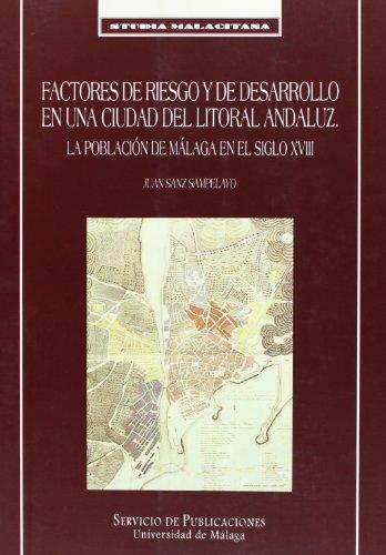 Factores de riesgo y de desarrollo en: Sanz Sampelayo, Juan